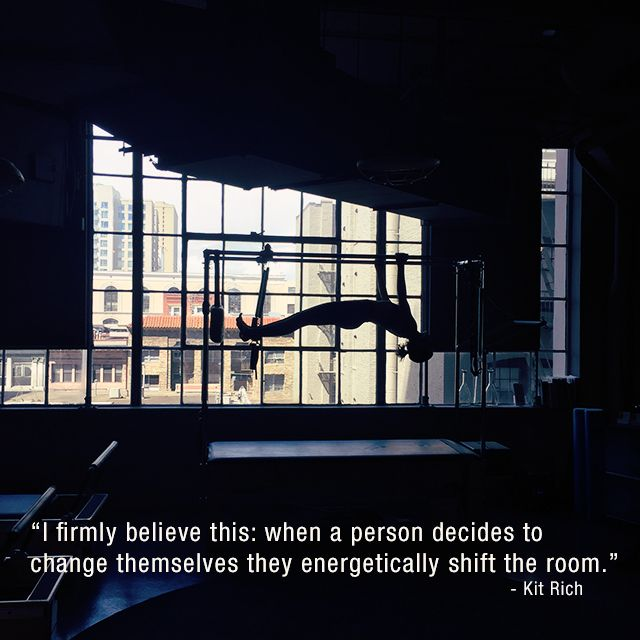 "Kit Rich ""When a person decides to change themselves they energetically shift a room"" 