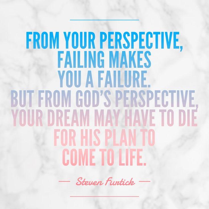 Steven Furtick quote. Failure. Dreams | | QUOTE ME ...
