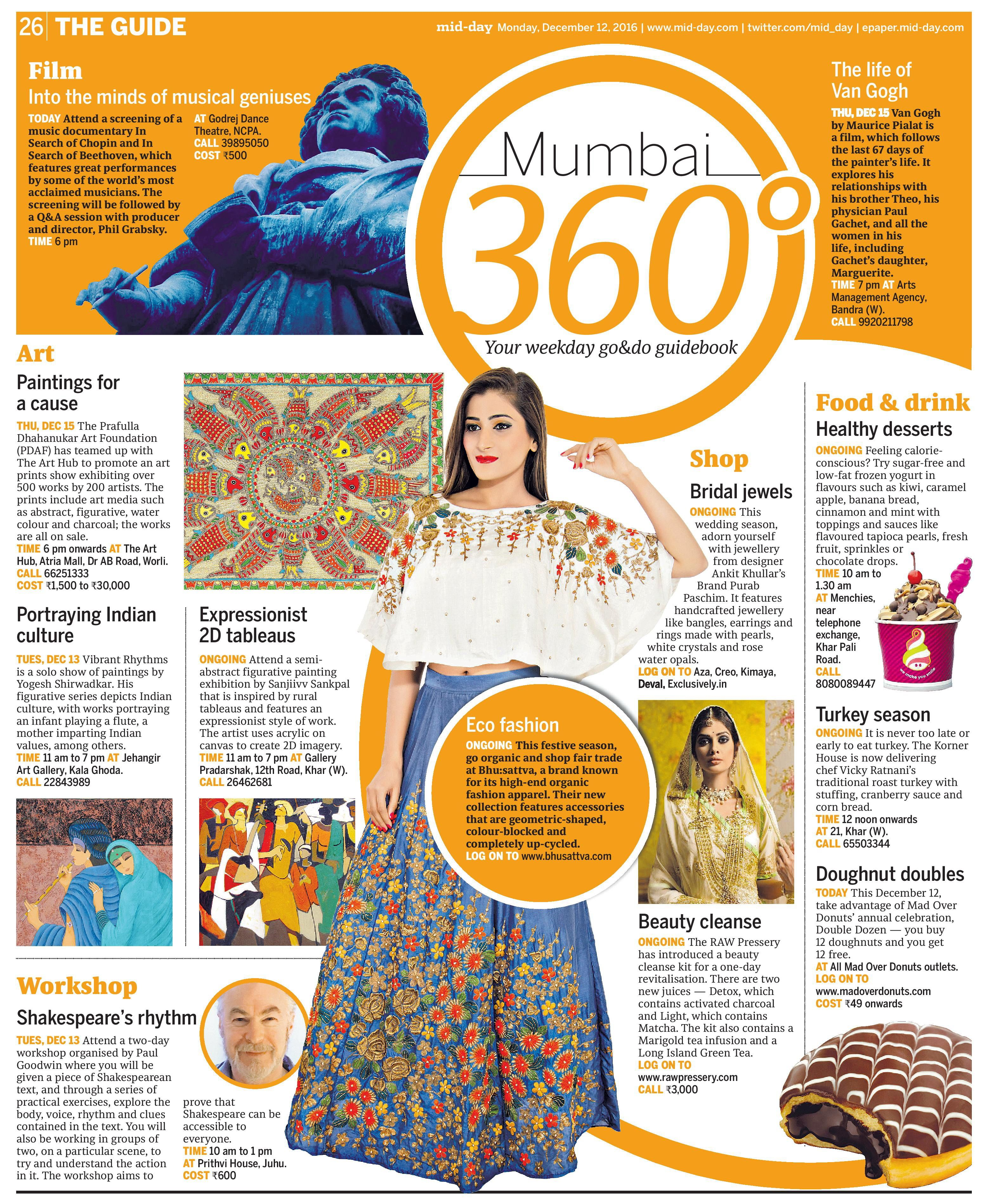Our Guide to Sustainable development and Eco-Fashion is a good read. Featured in Mumbai 360 Degree. The Guide, Mid-Day, Dec 12, 2016.   #Bhusattva #Organic #Pret #Couture #OrganicGuide #MidDay #TheGuide #Mumbai360 #Essentials #HandEmbroidered #SkinFriendly #BreatheEasy #ReflectOrganic #RevealYourself #iWearBhusattva #BelieveWhatYouWear #TrustNature #MysticalNature #CloseToNature #OrganicIdeology #OrganicCollection #NaturalDyes #EcoFashion #OrganicFashion #SustainableFashion