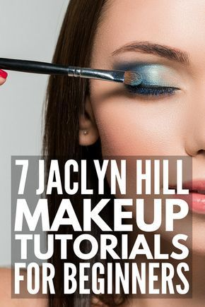 7 jaclyn hill makeup tutorials for beginners  if you're