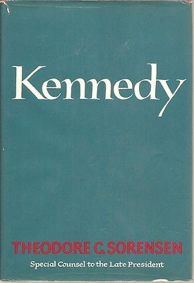 Kennedy by Theodore C. Sorensen  Book