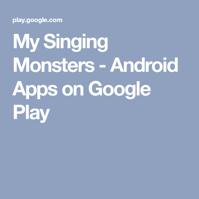 My Singing Monsters Android Apps on Google Play My