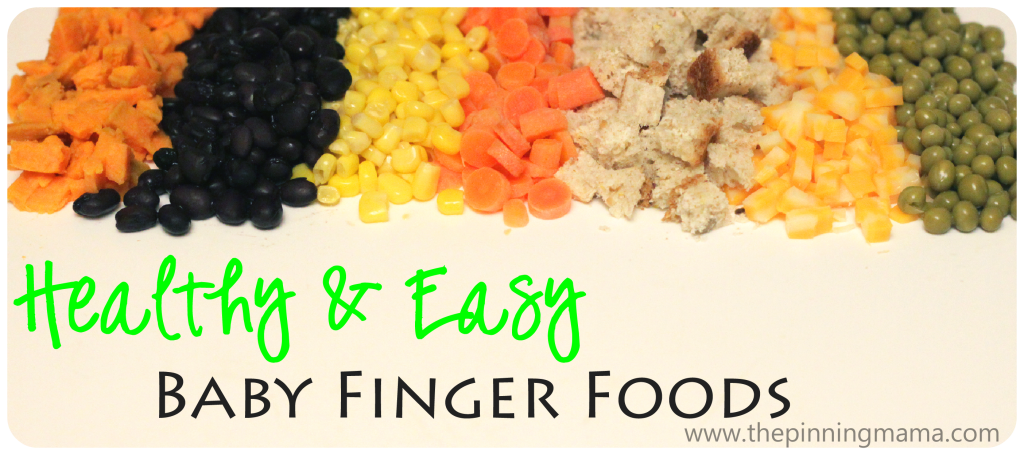 healthy and easy baby finger foods & printable | baby finger foods