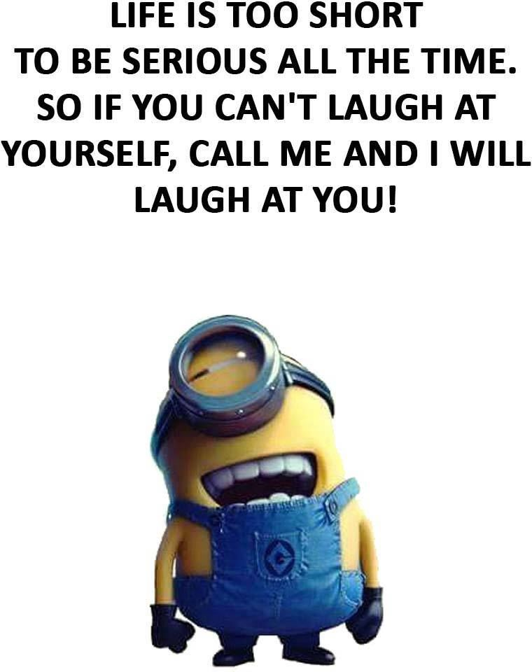 Life Is Too Short Funny Diet Quotes Funny Minion Memes Funny Minion Quotes