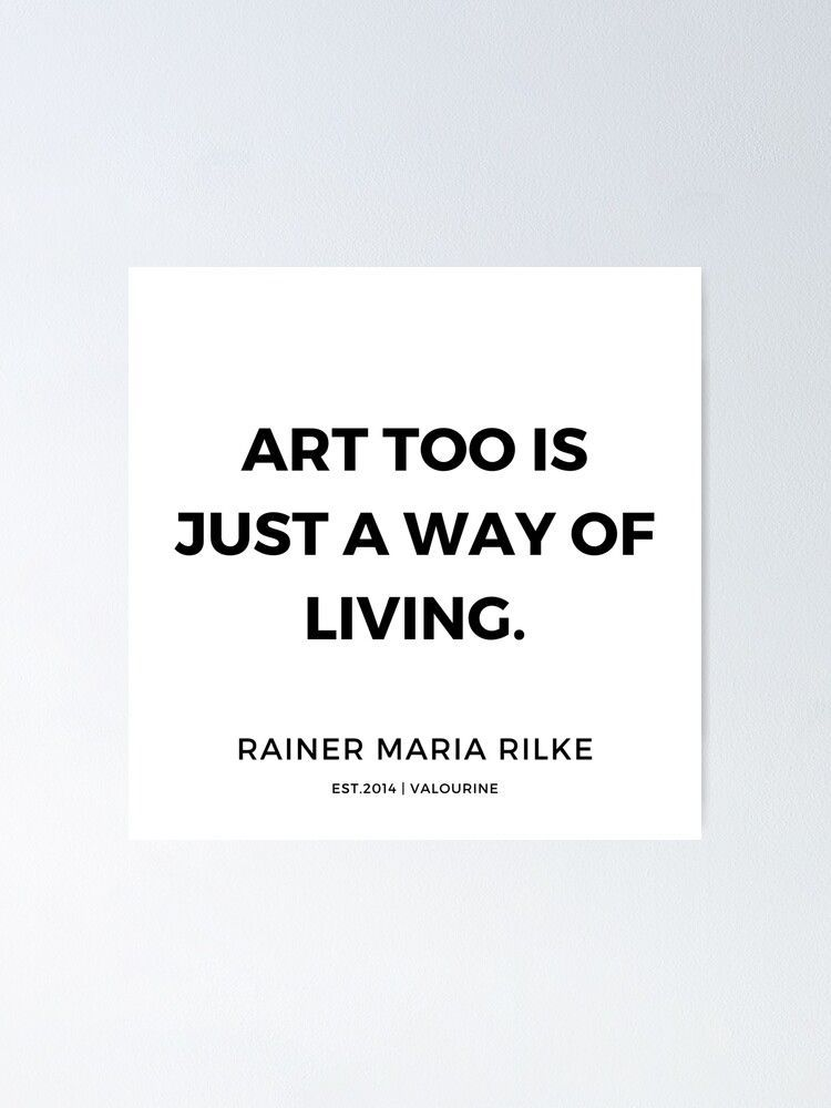 95  | 191113 | Rainer Maria Rilke Quotes  Poster by valourine