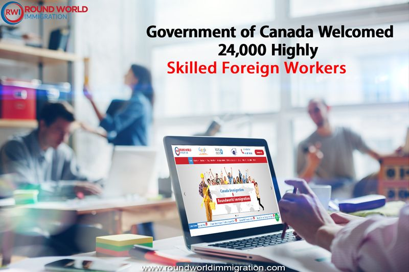 Government of Canada 24,000 highly skilled