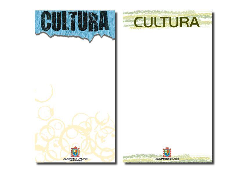 Cliente/Client: Ajuntament d'Alaior Servicio/Service: Carteles en blanco para la concejalía de Cultura 2019, 2011 (Periodo profesional: Model Grafic, sl)