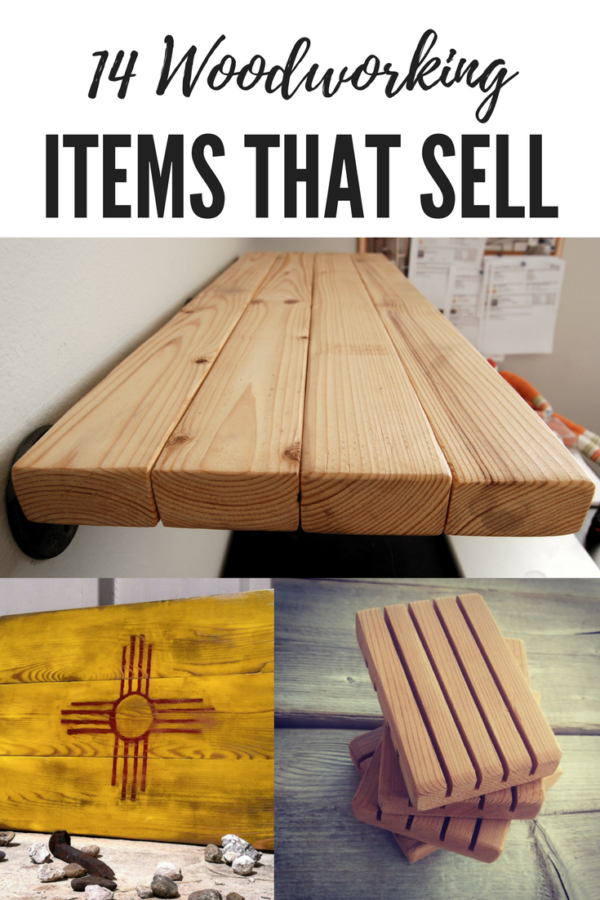 14 Woodworking Items That Sell Industry Diy Projects