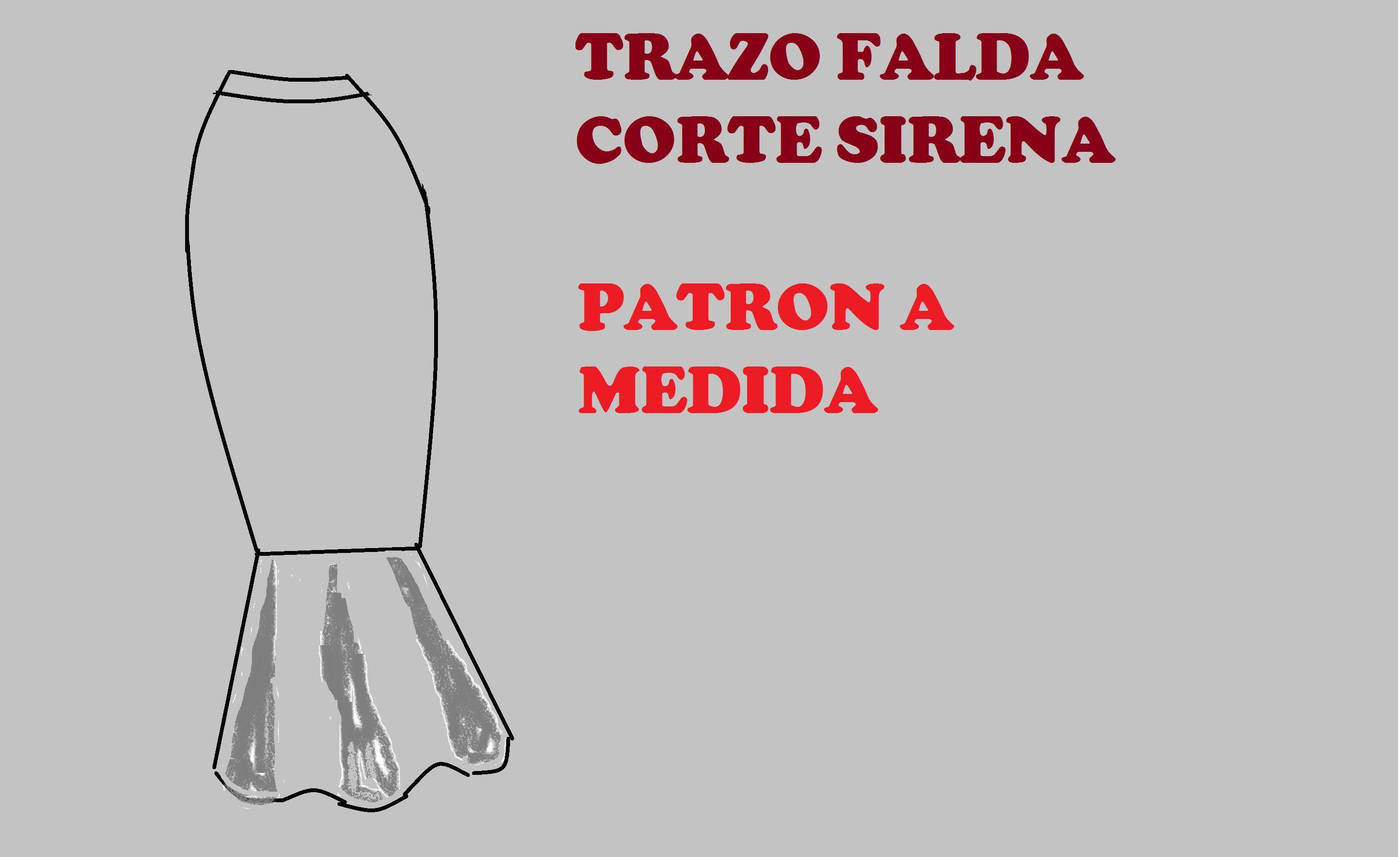 TRAZO DE FALDA CORTE SIRENA (PETICIÓN DE SOLEDAD) | moldes ...