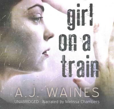 Girl on a Train: Library Edition