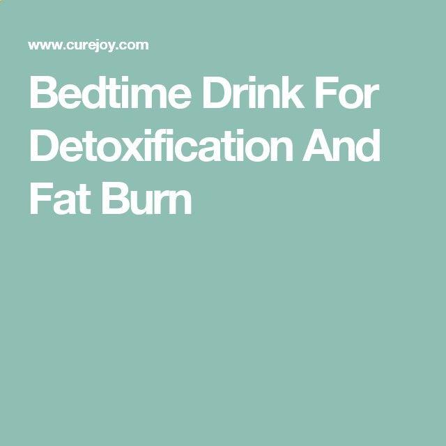 Bedtime Drink For Detoxification And Fat Burn