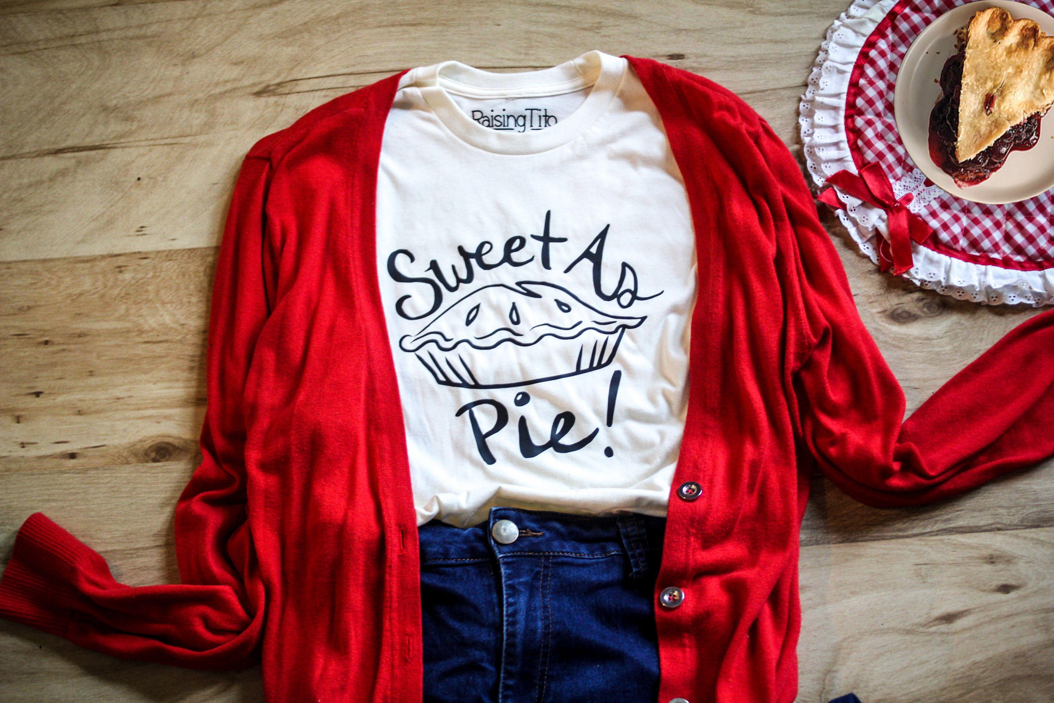 Sweet as pie tee!
