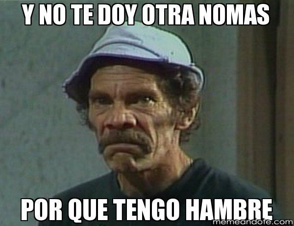 Tengo Hambre Mom Humor Funny Memes Funny Spanish Memes