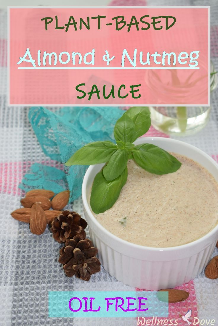 Simple, yet tasty vegan almond sauce. Oil-free.  Only whole plant foods (raw almonds), even no almond milk!  Spiced with nutmeg, the sauce has a unique aroma and is full of flavor. | Vegan, whole food plant-based, oil-free, gluten-free recipe. |