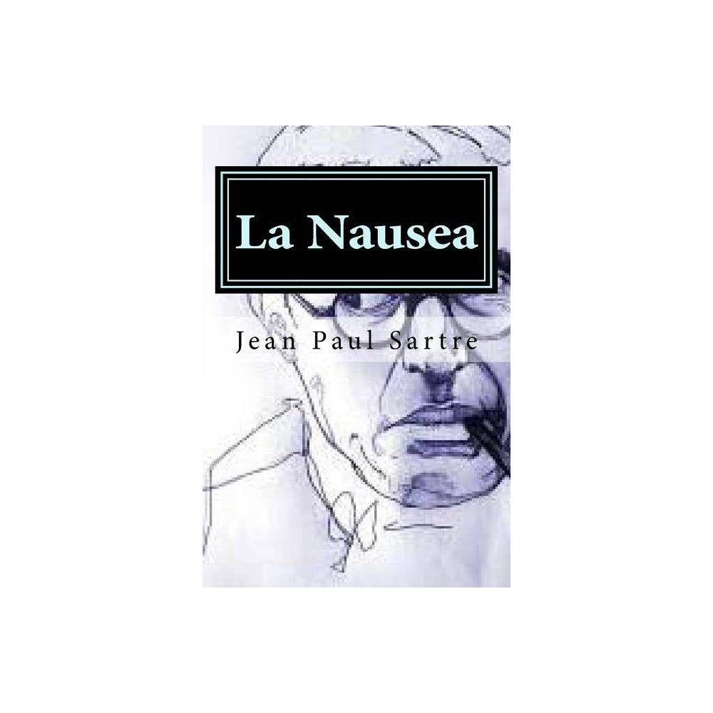 La Nausea - by Jean Paul Sartre (Paperback) #jeanpaulsartre