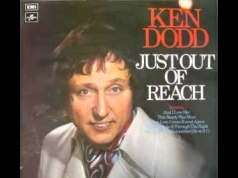 Ken Dodd - And i love her