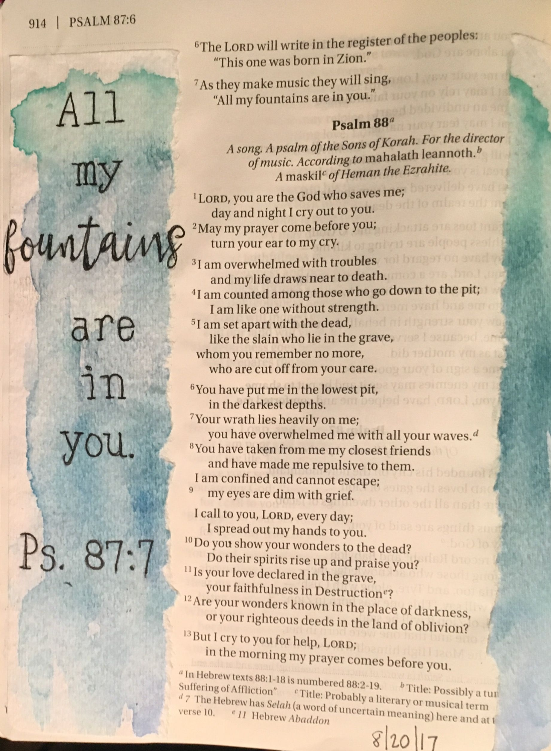 Psalm 87 7 Says All My Fountains Are In You All My