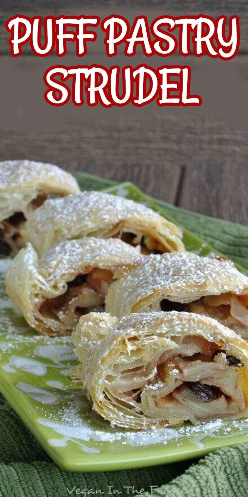 Apple Puff Pastry Strudel Video Vegetarian Desserts Vegetarian Recipes Vegan Breakfast Recipes
