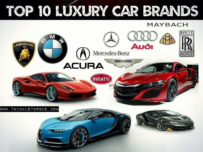 Luxury Cars Topluxurycars Luxury Car Brands Car Brands Top 10 Luxury Cars