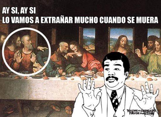Y Te Das Cuenta De Leonardo Da Vinci Creo Los Primeros Memes De La Historia Memes De Jesus Textos Divertidos Memes
