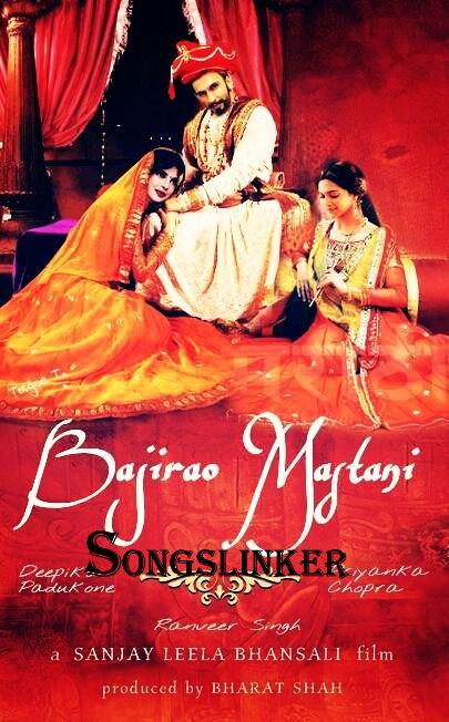 Bajirao Mastani 2015 Hindi Film All Audio Download | Hindi Movie