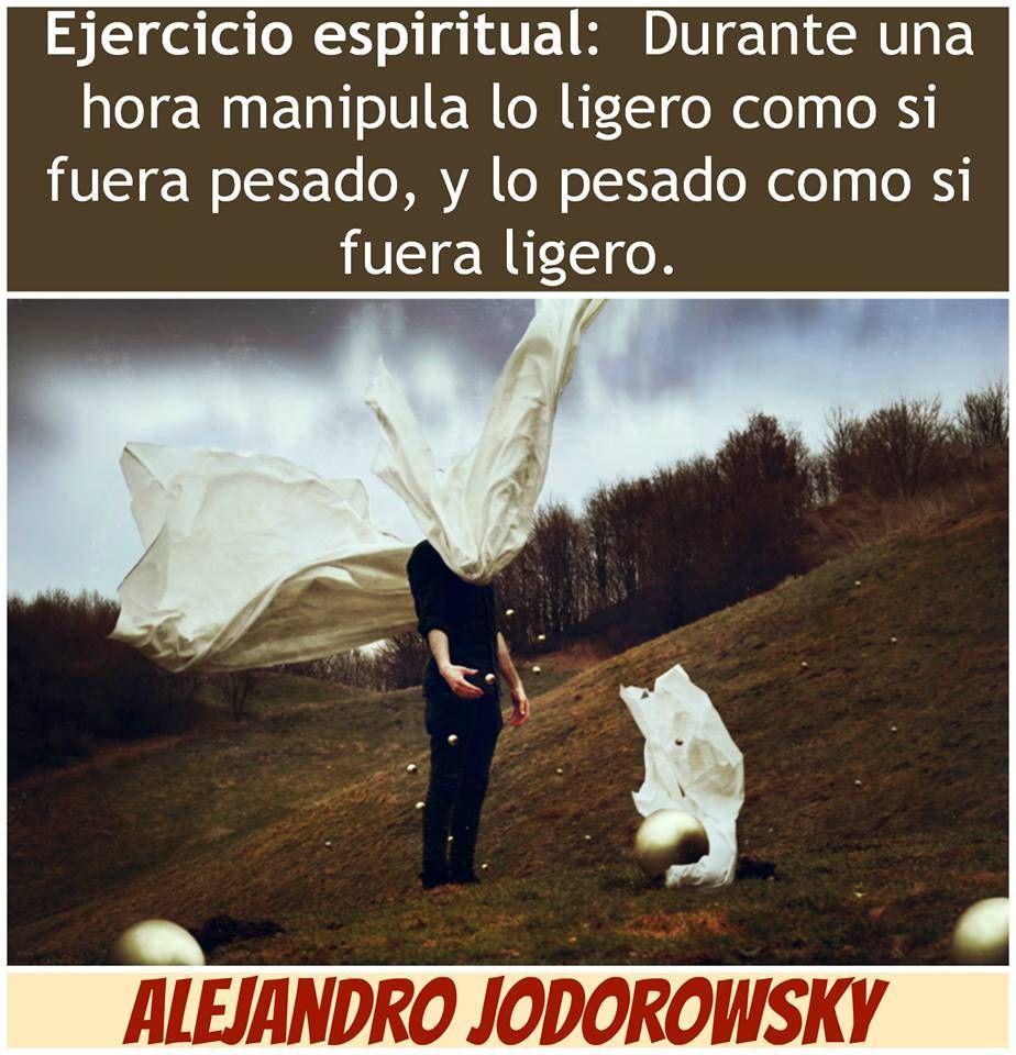Alejandro Jodorowsky propone un ejercicio espiritual