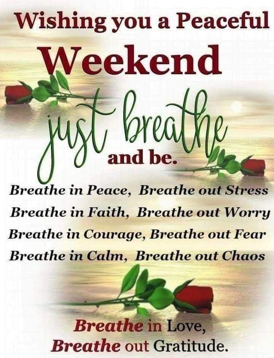 Merveilleux Mot-Clé Peaceful Weekend Wishes