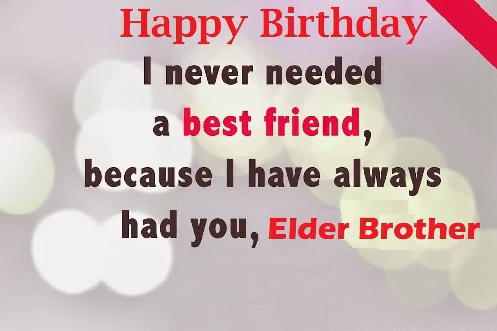 Images Birthday Wishes For Elder Brother Greetings Happy