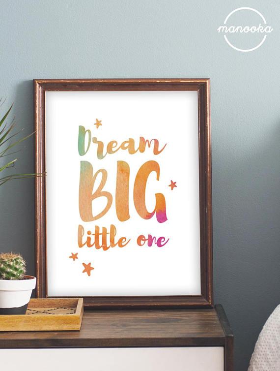 Dream big little one watercolor nursery playroom art 16x20 8x10 a3 a4 wall decor art instant download digital printable