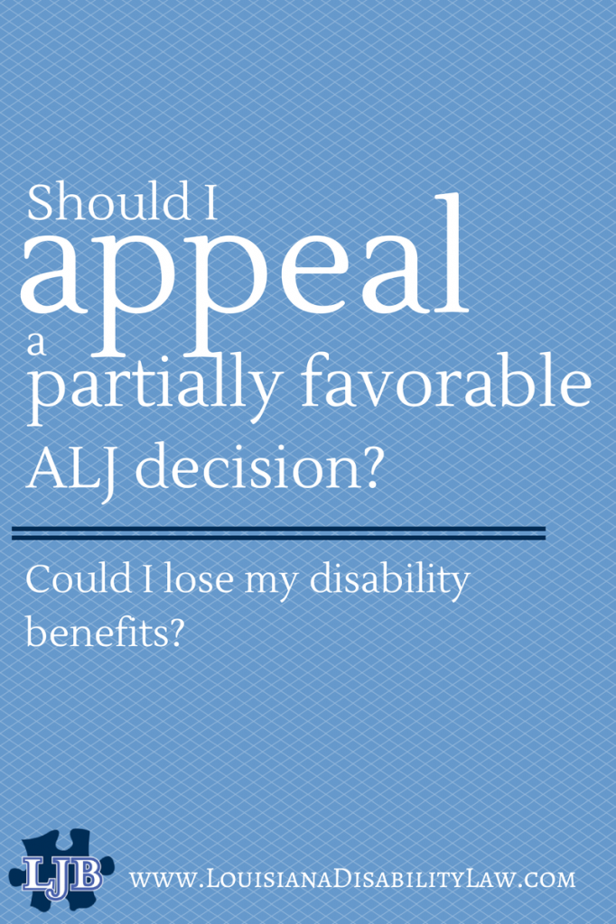 Can a Partially Favorable ALJ decision be appealed? Can you lose