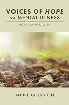 Voices of Hope for Mental Illness: Not Against, With