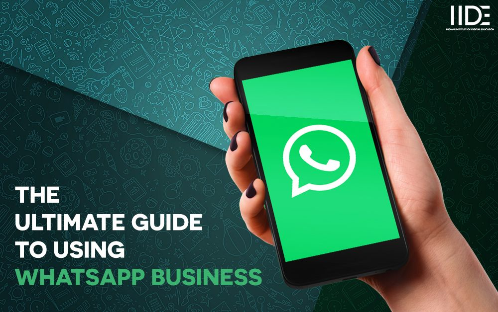 Why You Should Download The Whatsapp Business App Iide