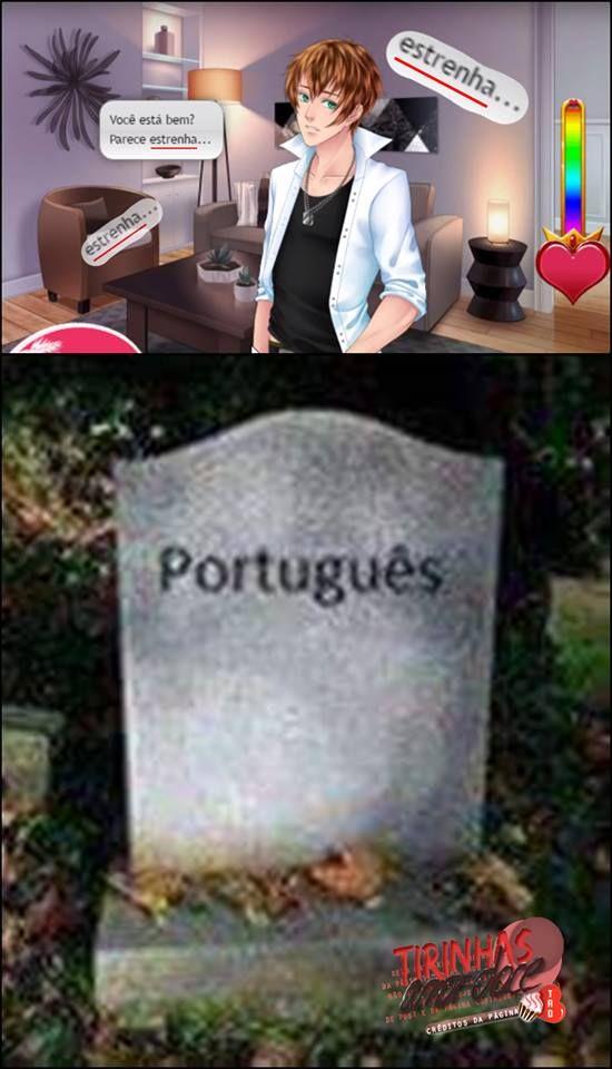 Esse Ainda Ta Leve Tem Uns Que Realmente Matam O Portugues Jogos De Amor Memes De Amor Jogo Amor Doce
