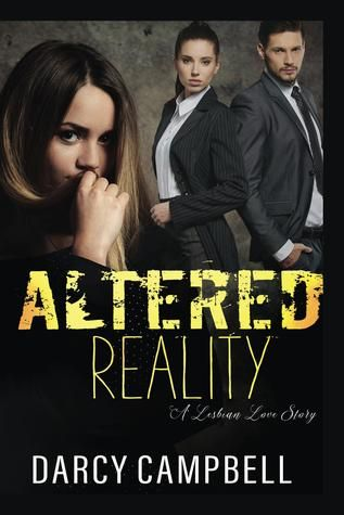 Review: Altered Reality; A Lesbian Love Story by Darcy Campbell ...