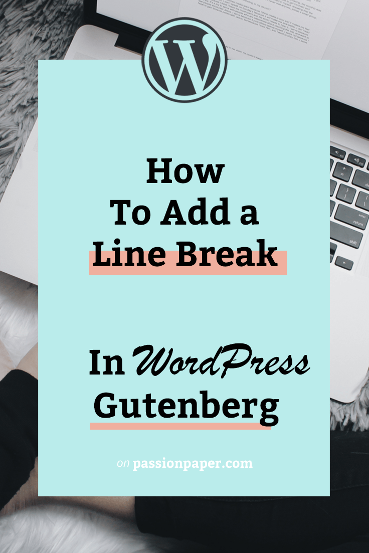 How to Create an Empty Line in WordPress Gutenberg