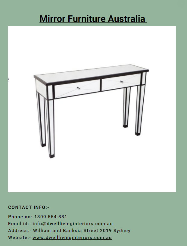 If You Are In Search Of Mirror Furniture Australia Then