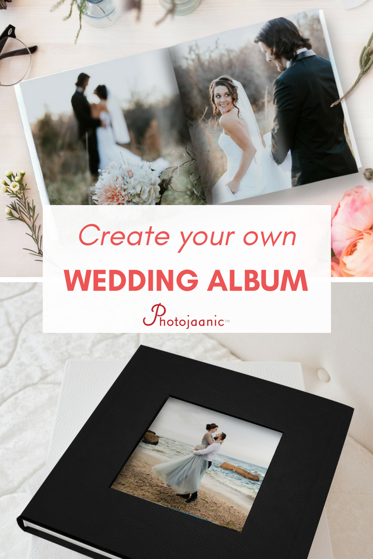 Creating Your Wedding Album Online Make A Unique Gift For Your Best Friend S Or Cousin S Wedding Or Gift Wedding Album Diy Wedding Album Marriage Photo Album