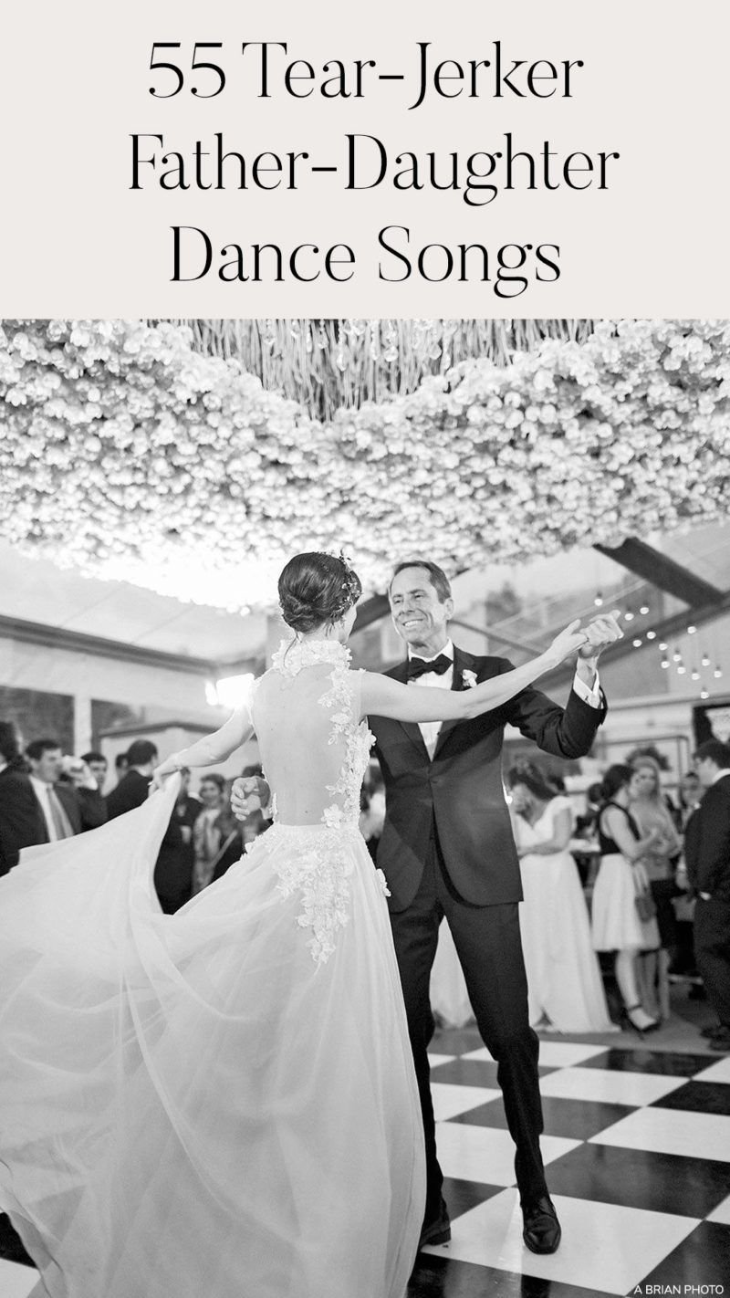 55 Unique Father Daughter First Dance Parent Wedding Dance Songs To Inspire Your Day Ruffled In 2020 Father Daughter Dance Songs Father Daughter Wedding Dance Wedding Dance Songs