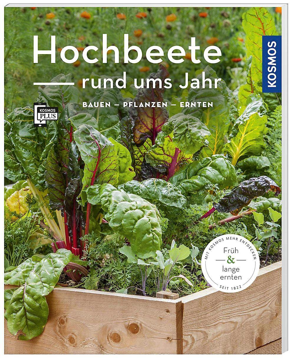 Hochbeete Rund Ums Jahr Buch Versandkostenfrei Bei Weltbild De Bestellen Mit Bildern Hochbeet Pflanzen Bepflanzung