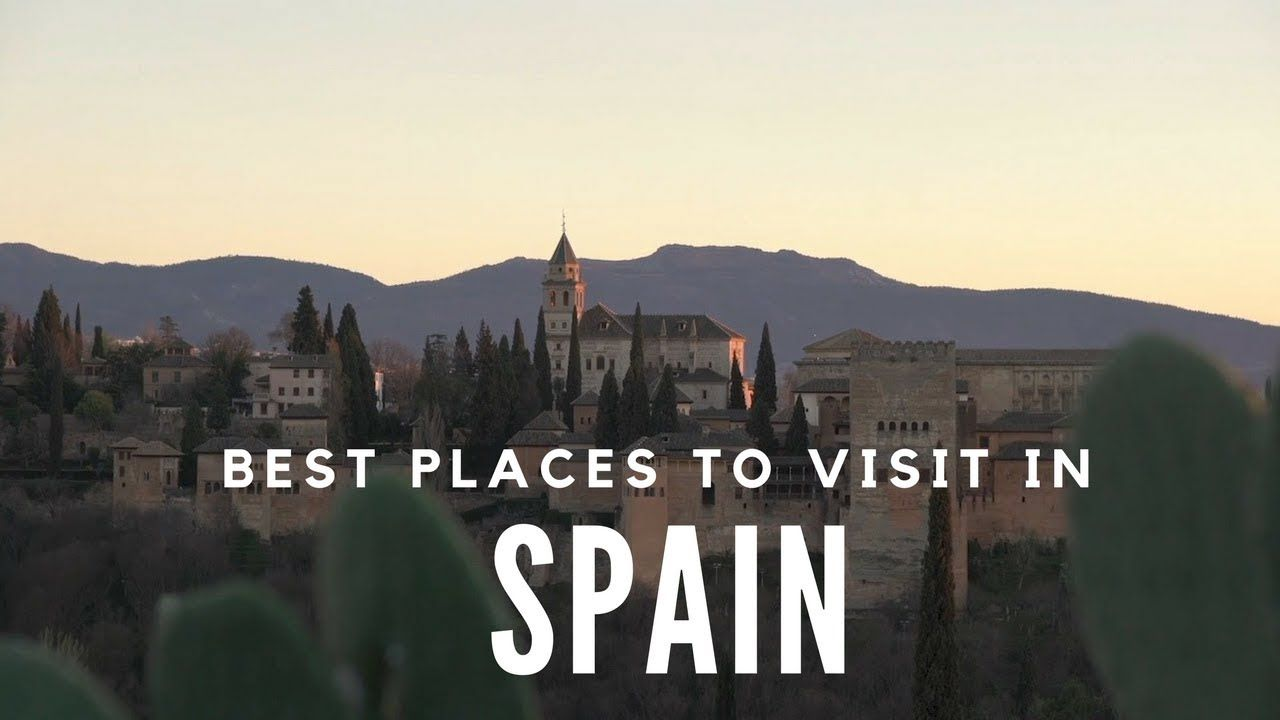 10 Best Places To Visit In Spain Travel Video