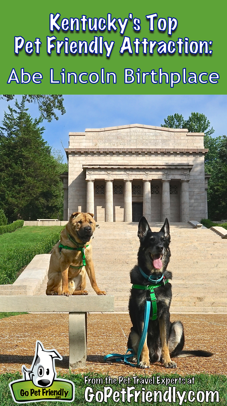 Kentucky S Top Pet Friendly Attraction Lincoln Birthplace Pet Friendly Vacations Dog Friendly Vacation Pet Travel