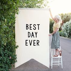 Our Large Over Sized Diy Best Day Ever Banner Makes A Statement At Any Event
