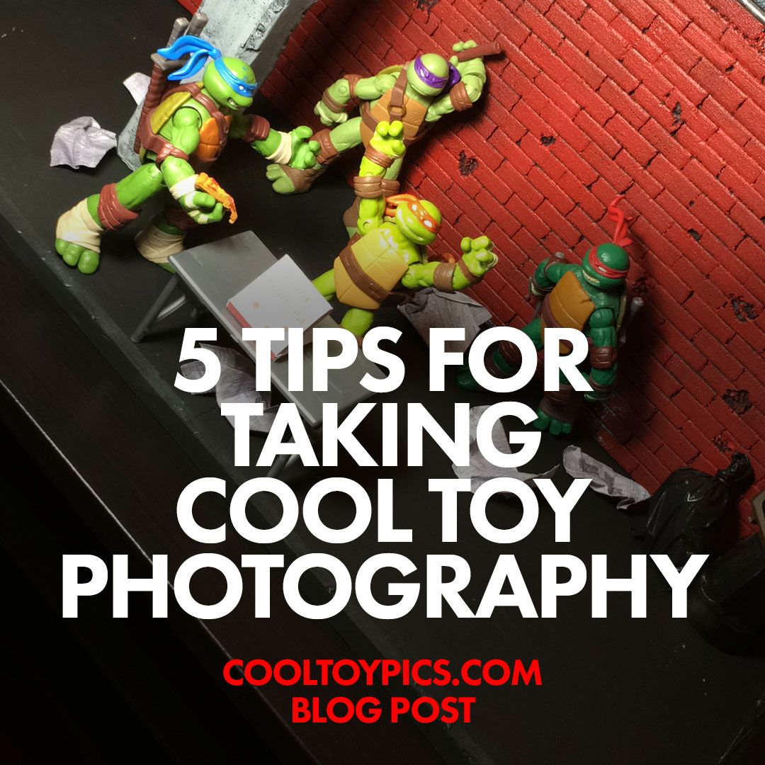 5 Tips For Taking Cool Toy Photography Toy Photography
