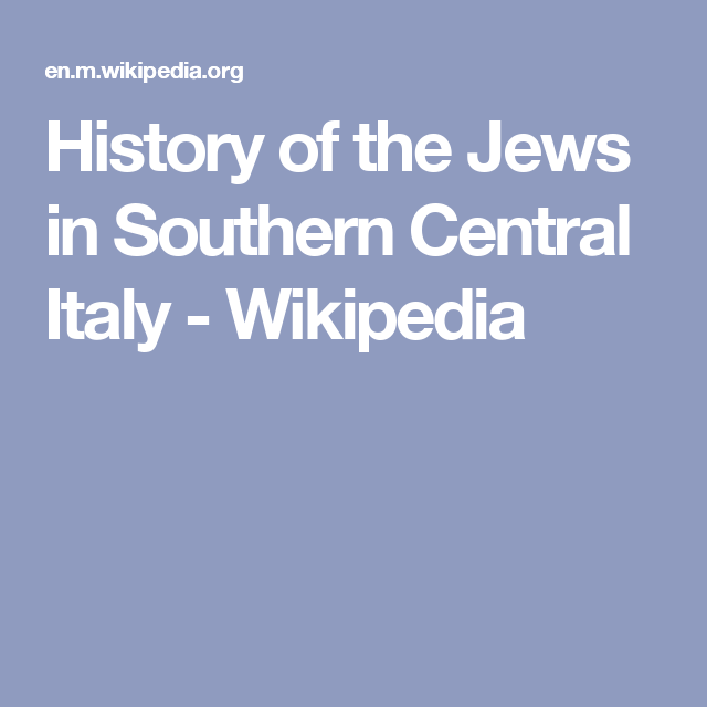 History of the Jews in Southern Central Italy - Wikipedia