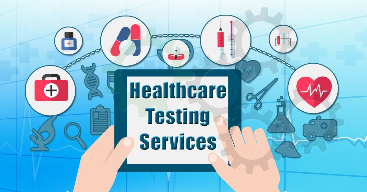 Healthcare testing services in 2021 health care