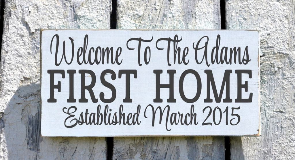 Our First Home Sign Personalized Welcome To Wood House Plaque