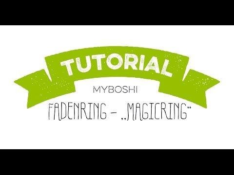Fadenring Magic Ring Hakeln Ohne Loch Inkl Video Tutorial Myboshi Blog Hakeln Stricken Wolle Diys Rund Hakeln Hakeln Lernen Hakeln
