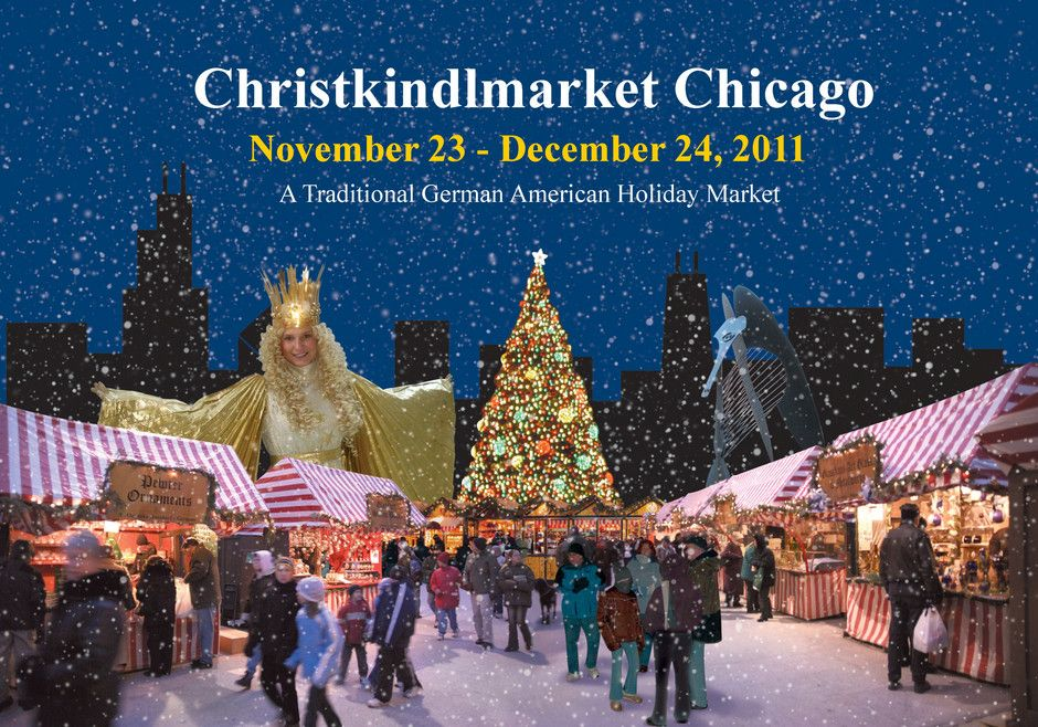 Chicago Christmas Market.The Chicago Christmas Market Takes Place From 23rd November