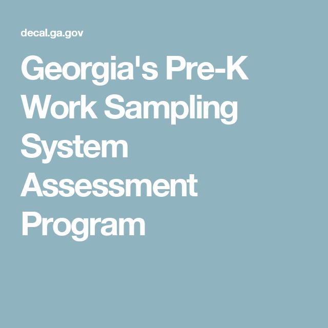 Georgias Pre K Work Sampling System Assessment Program Assessment