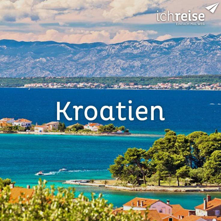 Urlaub in Kroatien ichreise.at in 2019 Kroatien urlaub